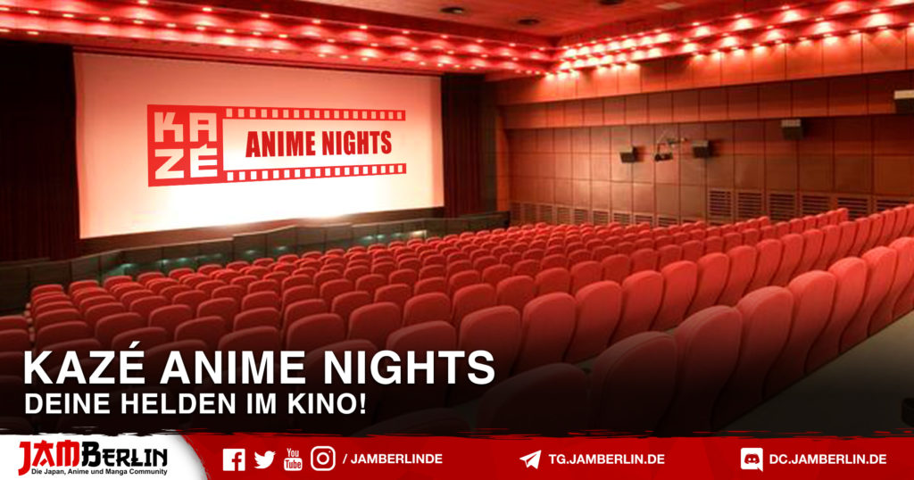 KAZÉ ANIME NIGHTS 2020 - KINO Programm 1